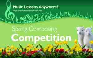 Music Lessons Anywhere Spring Composing Competition Skype music lessons