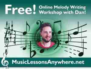 Dan Online Melody Writing Workshop