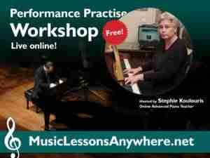 Live online Performance Practise Workshop Music Lessons Anywhere