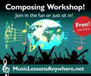 Free Skype Composing Workshops online - Music Lessons Anywhere