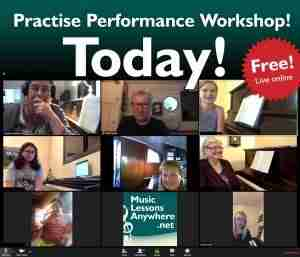 Practise Performance Workshop live online piano lessons - Music Lessons Anywhere
