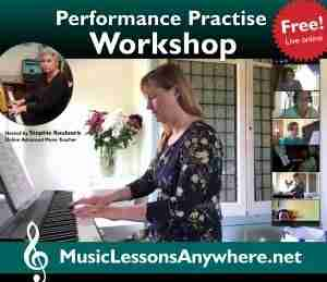 Live online Practise Performance Workshop online piano performance