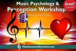 Music Psychology and Perception Worksop live online - Music Lessons Anywhere