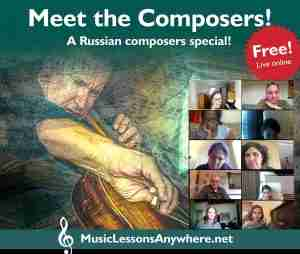 Live online meet Russian composers workshop with Music Lessons Anywhere