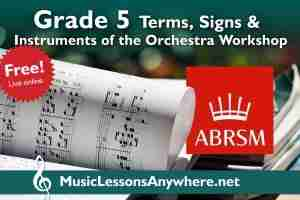 Free Live Online Grade 5 Terms, signs and instruments of the orchestra workshop - Music Lessons Anywhere