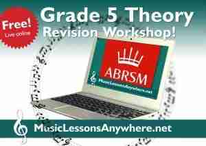Free Live Online Grade 5 Theory Revision Workshop - Music Lessons Anywhere